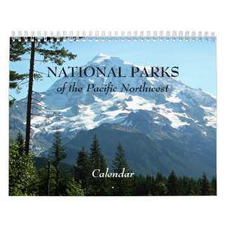 National Parks of the Pacific Northwest Photo Calendar