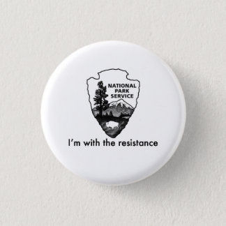 National Parks Service leads the resistance Button