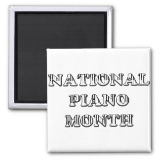 National Piano Month Magnet
