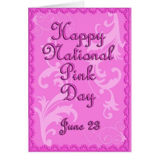 National Pink Day June 23 Greeting Card