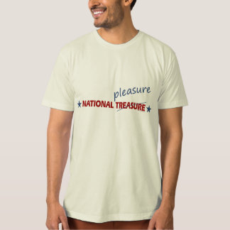 National Pleasure T-Shirt National Treasure TShirt