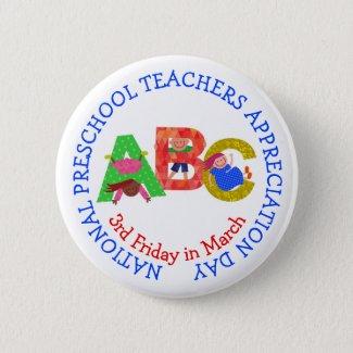 National Preschool Teachers Appreciation Day Button