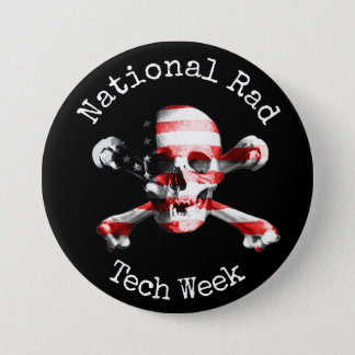 """""""National Rad Tech Week"""" with skull Button"""