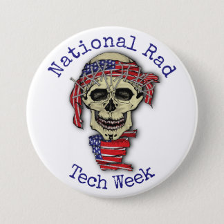 """""""National Rad Tech Week"""" with skull Pinback Button"""