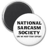 National Sarcasm 2 Inch Round Magnet