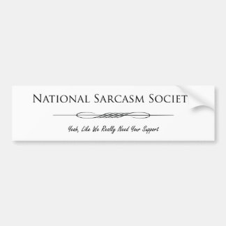 National Sarcasm Society Bumper Stickers