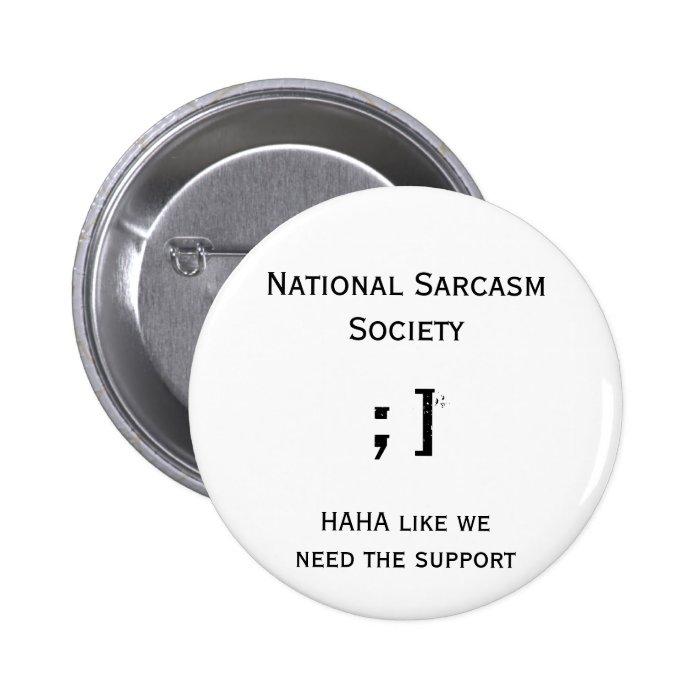 National Sarcasm Society Button