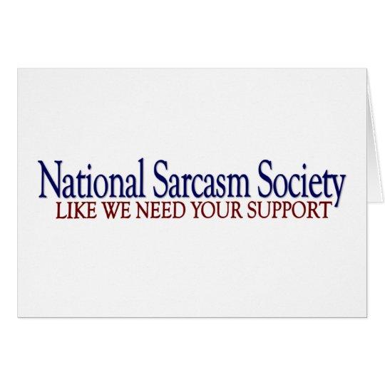 National Sarcasm Society Card