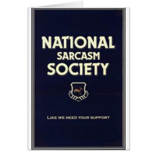 National-Sarcasm-Society Greeting Card