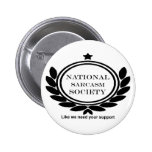 National Sarcasm Society Humor Quote Pinback Button