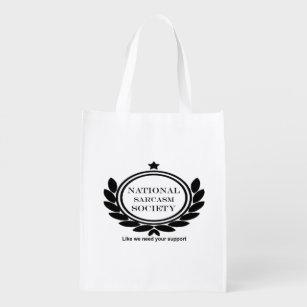 720af1612b1 National Sarcasm Society Humor Quote Sarcastic Fun Reusable Grocery Bag