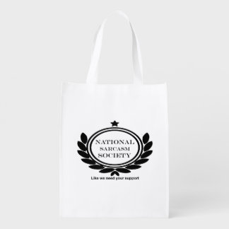 National Sarcasm Society Humor Quote Sarcastic Fun Reusable Grocery Bag
