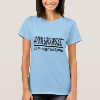 National Sarcasm Society Ladies T-shirt