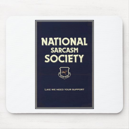 National-Sarcasm-Society Mouse Pad