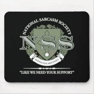 National Sarcasm Society Mouse Pad