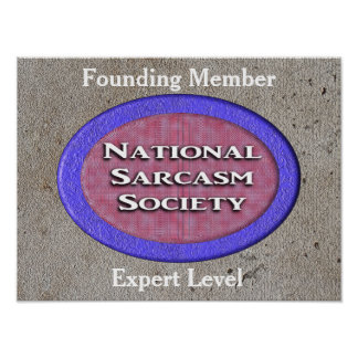 National Sarcasm Society - poster