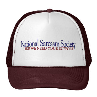 National Sarcasm Society Trucker Hat