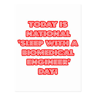 National 'Sleep With a Biomedical Engineer' Day Postcards