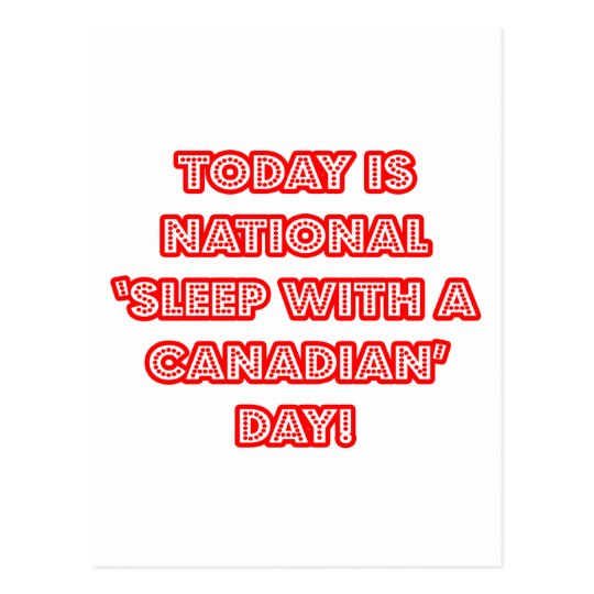 National 'Sleep With a Canadian' Day Postcard
