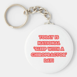 National 'Sleep With a Chiropractor' Day Keychain