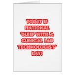 National 'Sleep With a Clinical Lab Tech' Day Card