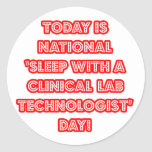 National 'Sleep With a Clinical Lab Tech' Day Stickers