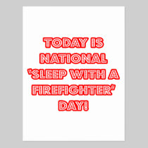 National 'Sleep With a Firefighter' Day Postcard