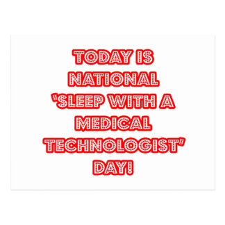 National 'Sleep With a Med Technologist' Day Postcard
