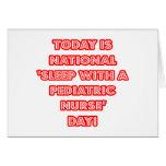 National 'Sleep With a Pediatric Nurse' Day Card