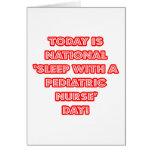 National 'Sleep With a Pediatric Nurse' Day Greeting Cards