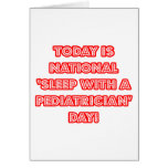 National 'Sleep With a Pediatrician' Day Greeting Card