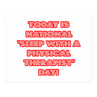 National 'Sleep With a Physical Therapist' Day Postcard