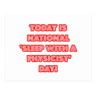 National 'Sleep With a Physicist' Day Postcard