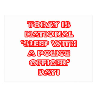 National 'Sleep With a Police Officer' Day Postcard