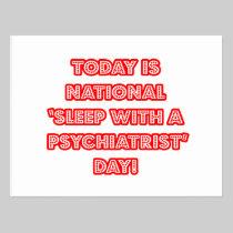 National 'Sleep With a Psychiatrist' Day Postcard