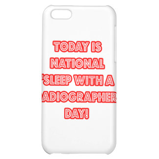 National 'Sleep With a Radiographer' Day Cover For iPhone 5C