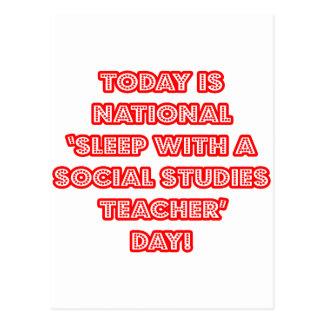 National 'Sleep With a Social Studies Teacher' Day Postcard
