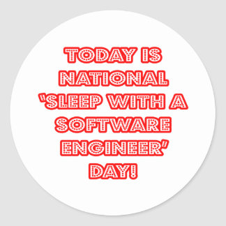 National 'Sleep With a Software Engineer' Day Classic Round Sticker