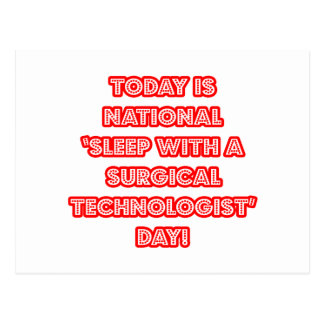 National 'Sleep With a Surgical Tech' Day Postcard