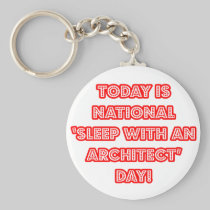 National 'Sleep With an Architect' Day Basic Round Button Keychain