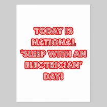 National 'Sleep With an Electrician' Day Postcard