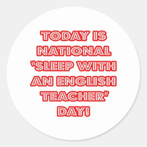National 'Sleep With an English Teacher' Day Sticker