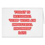 National 'Sleep With an Industrial Engineer' Day Greeting Card