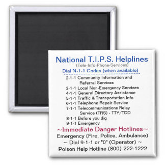 National T.I.P.S. Helplines - Dial N11 Codes 2 Inch Square Magnet