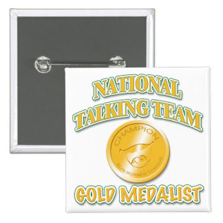 National Talking Team Gold Medalist 2 Inch Square Button