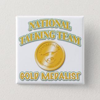 National Talking Team Gold Medalist Pinback Button