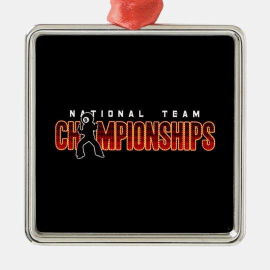 National Team Championships 2 Metal Ornament