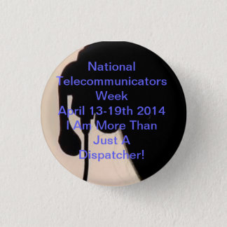 National Telecommunicator Week Button