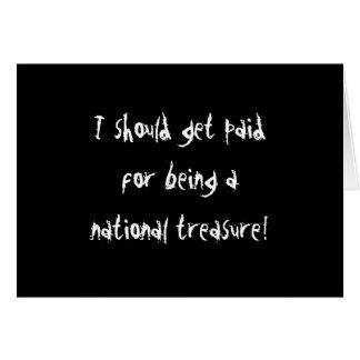 National Treasure! Greeting Cards