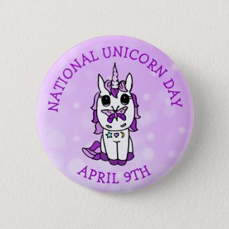 National Unicorn Day April 9th Holidays Button